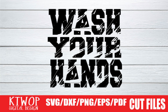 Download Free Wash Your Hands Grunge Splash Graphic By Ktwop Creative Fabrica for Cricut Explore, Silhouette and other cutting machines.
