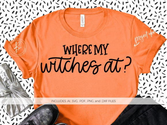 Download Free Where My Witches At Graphic By Beckmccormick Creative Fabrica for Cricut Explore, Silhouette and other cutting machines.