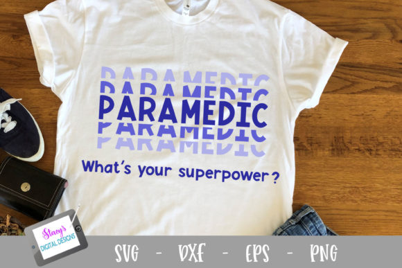 Download Free Paramedic What S Your Superpower Graphic By for Cricut Explore, Silhouette and other cutting machines.