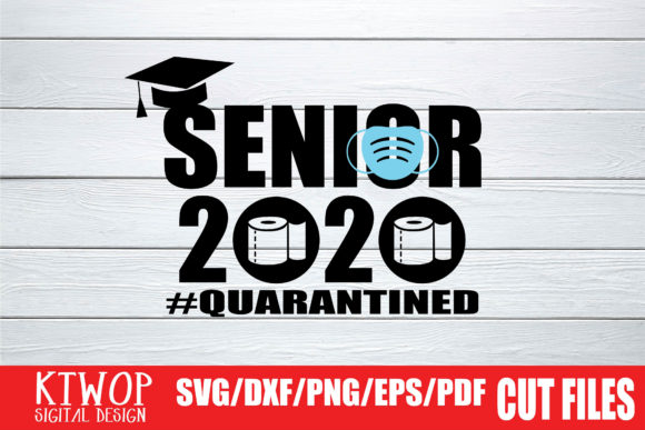 Download Free Senior 2020 Mask Quarantined Graphic By Ktwop Creative Fabrica for Cricut Explore, Silhouette and other cutting machines.