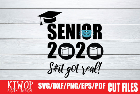 Download Free Senior 2020 Mark S It Is Real Graphic By Ktwop Creative Fabrica for Cricut Explore, Silhouette and other cutting machines.