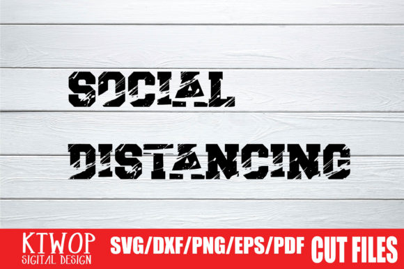 Download Free Social Distancing Grunge Splash Graphic By Ktwop Creative Fabrica for Cricut Explore, Silhouette and other cutting machines.