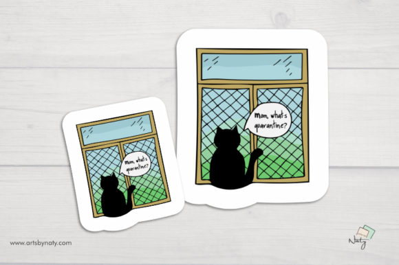 Download Free Cat And Window Mom What S Quarantine Graphic By Artsbynaty for Cricut Explore, Silhouette and other cutting machines.