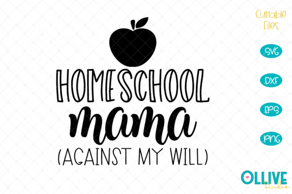 Download Free 1 Homeschool Mama Designs Graphics for Cricut Explore, Silhouette and other cutting machines.