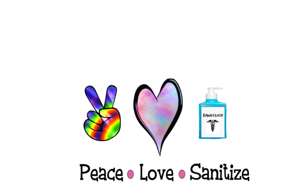 Peace . Love . Sanitize Graphic Crafts By TexasYankeeWorkshop