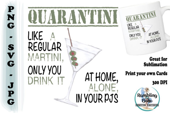 Download Free Quarantini Graphic By Ramblingboho Creative Fabrica for Cricut Explore, Silhouette and other cutting machines.