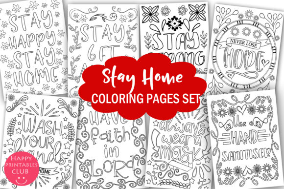 Download Free Stay Home Coloring Pages Graphic By Happy Printables Club for Cricut Explore, Silhouette and other cutting machines.