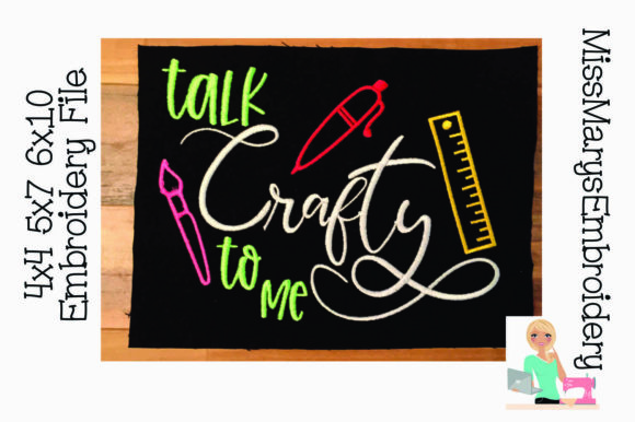 Talk Crafty to Me Sewing & Crafts Embroidery Design By MissMarysEmbroidery
