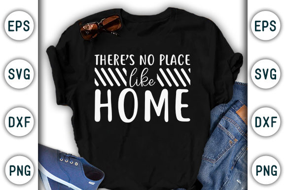 Print on Demand: There's No Place Like, Stay Home Design Graphic Print Templates By CraftStudio