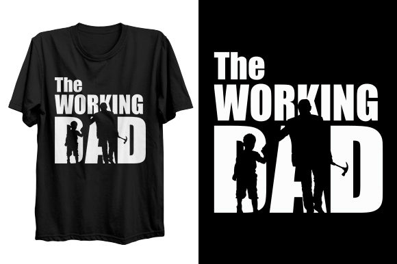 Print on Demand: Working Dad T-shirt Design Graphic Print Templates By bsakib777