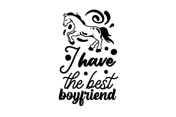 I Have the Best Boyfriend Cowgirl Plotterdatei von Creative Fabrica Crafts