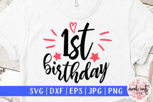 Download Free 1st Birthday Graphic By Coralcutssvg Creative Fabrica for Cricut Explore, Silhouette and other cutting machines.