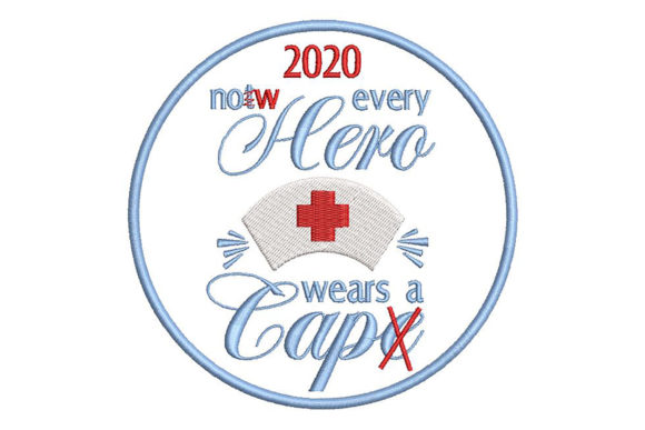 Print on Demand: 2020 Homage to the Nurses. Patch. Inspirational Embroidery Design By Embroidery Shelter