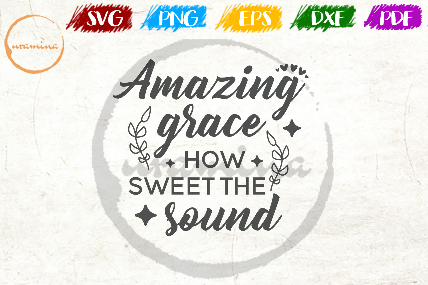 Download Free Amazing Grace How Sweet The Sound Graphic By Uramina Creative for Cricut Explore, Silhouette and other cutting machines.