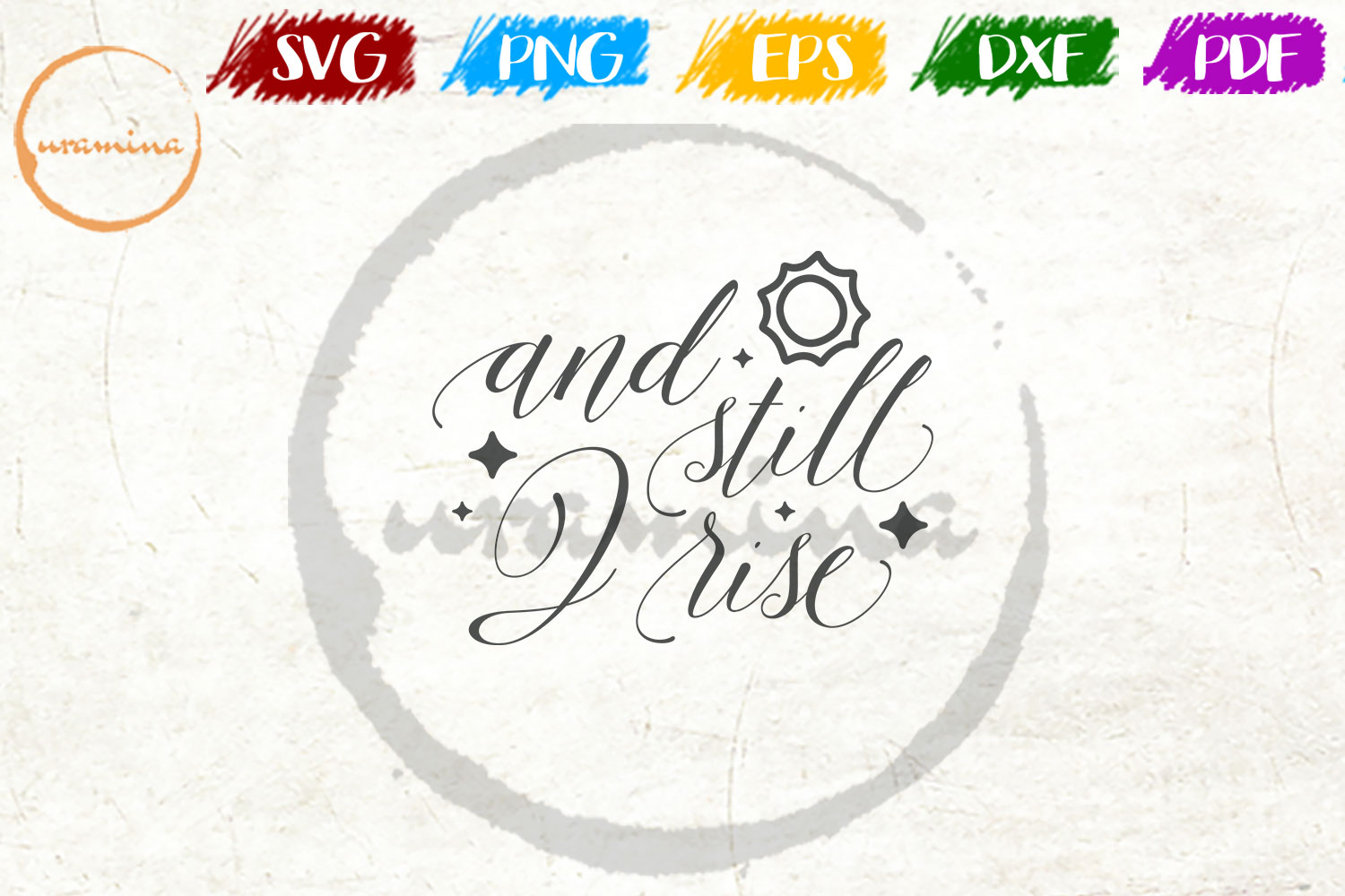 Download Free And Still I Rise Graphic By Uramina Creative Fabrica for Cricut Explore, Silhouette and other cutting machines.