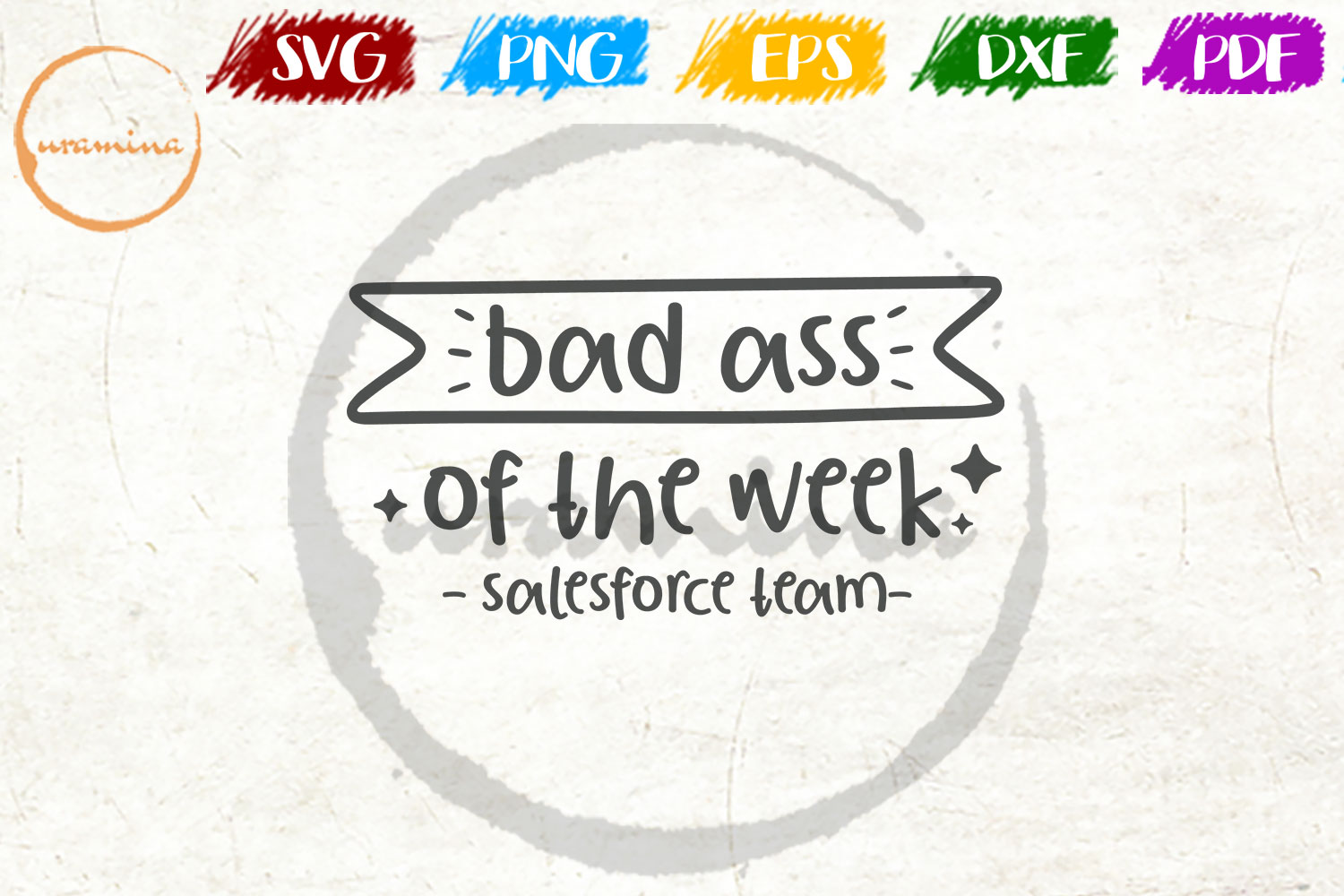 Download Free Bad Ass Of The Week Salesforce Tlam Grafik Von Uramina for Cricut Explore, Silhouette and other cutting machines.