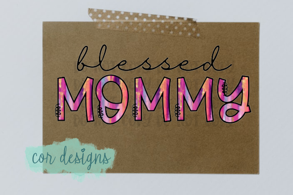 Download Blessed Mommy