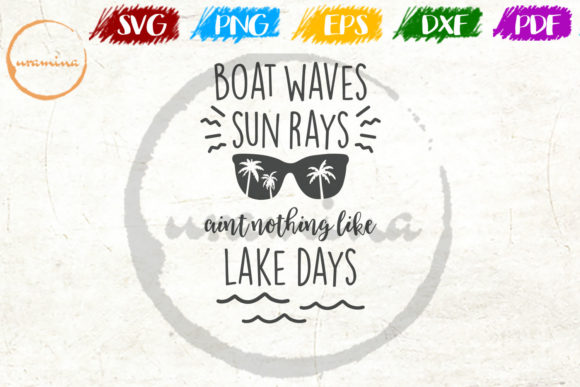 Print on Demand: Boat Waves Sun Rays Aint Nothing Like Graphic Crafts By Uramina