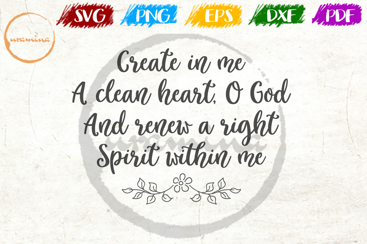 Download Free Create In Me A Clean Heart O God Graphic By Uramina Creative for Cricut Explore, Silhouette and other cutting machines.
