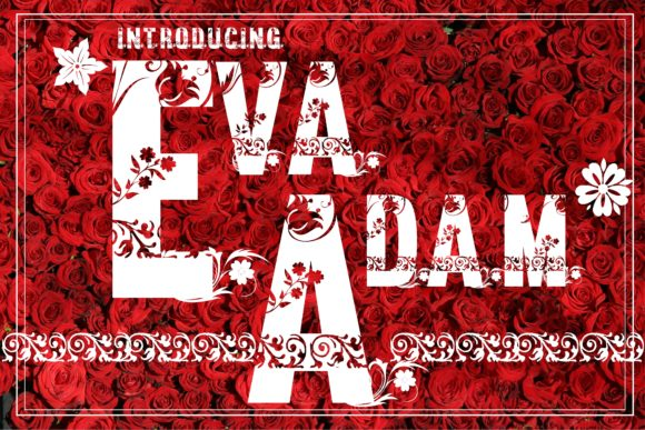 Print on Demand: Eva and Adam Decorative Font By KtwoP
