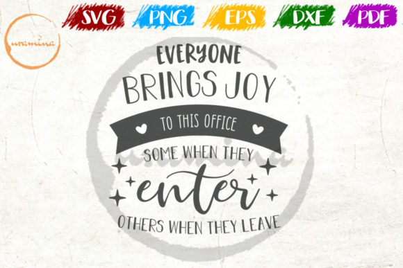 Download Free Everyone Brings Joy To This Office Some Graphic By Uramina Creative Fabrica for Cricut Explore, Silhouette and other cutting machines.