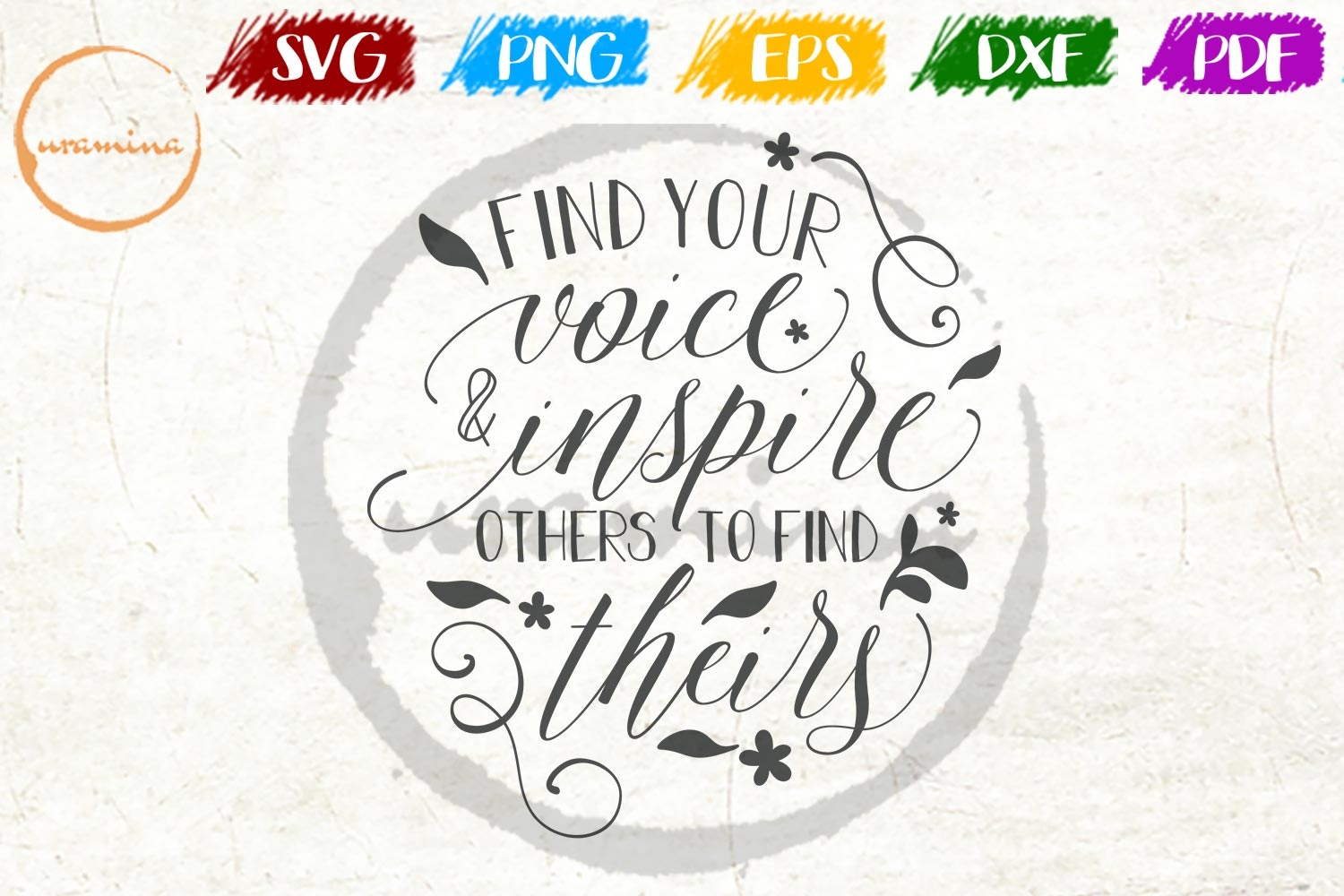 Download Free Find Your Voice Inspire Others To Find Graphic By Uramina for Cricut Explore, Silhouette and other cutting machines.