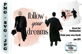 Print on Demand: Follow Your Dreams Graphic Illustrations By RamblingBoho