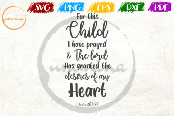 Download Free For This Child I Have Prayed Graphic By Uramina Creative Fabrica for Cricut Explore, Silhouette and other cutting machines.