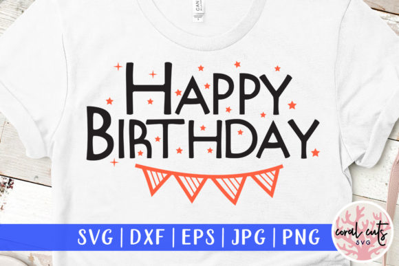 Download Free Happy Birthday Graphic By Coralcutssvg Creative Fabrica SVG Cut Files