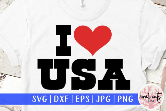 Download Free 1 I Love Usa Svg Designs Graphics for Cricut Explore, Silhouette and other cutting machines.