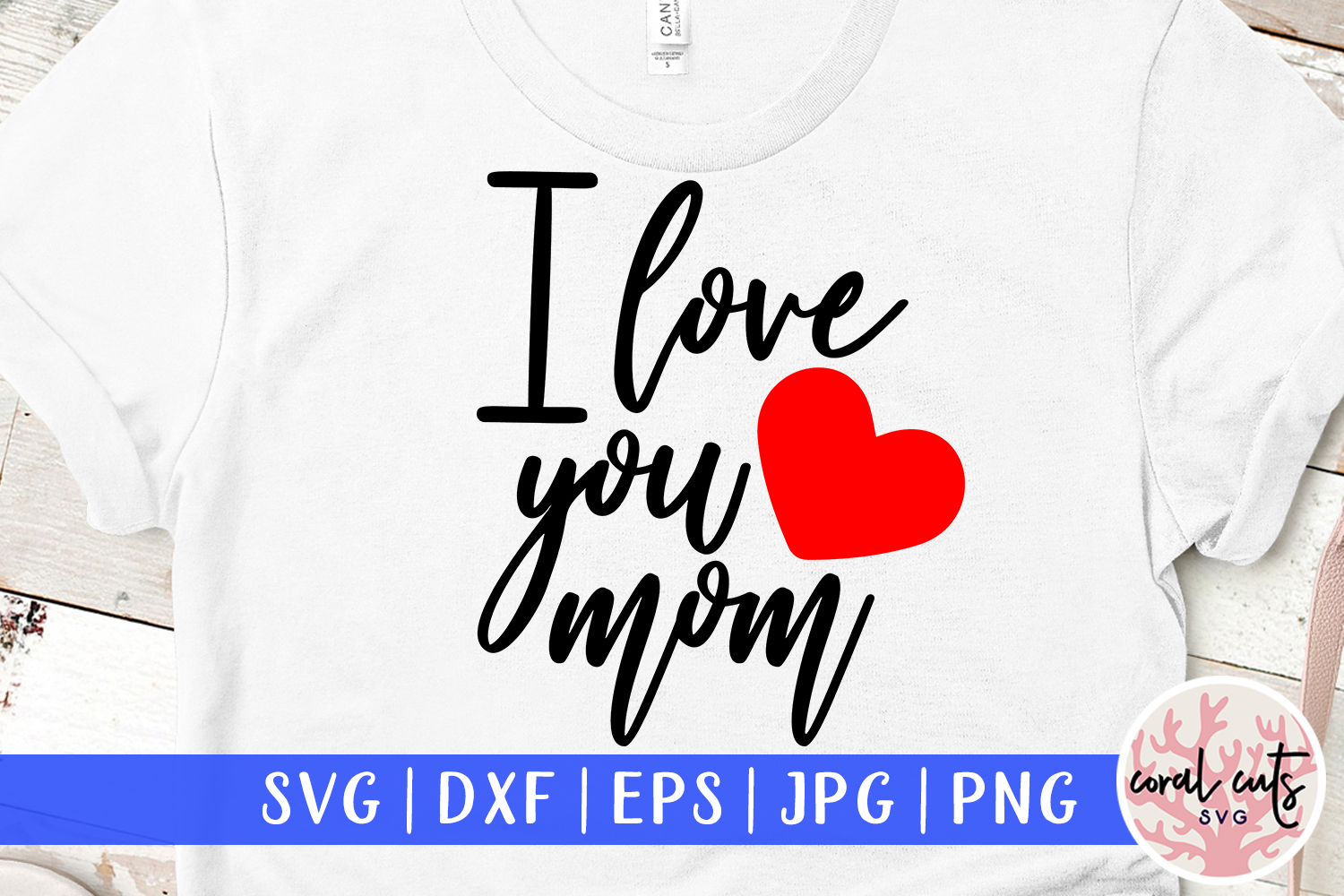 Download Free I Love You Mom Grafico Por Coralcutssvg Creative Fabrica for Cricut Explore, Silhouette and other cutting machines.