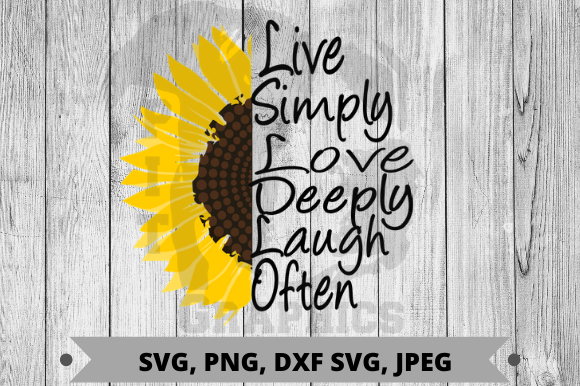 Download Free Live Simply Love Deeply Laugh Often Graphic By Pit Graphics SVG Cut Files