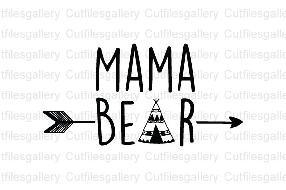 Mama Bear, Blessed Mama Graphic Crafts By cutfilesgallery