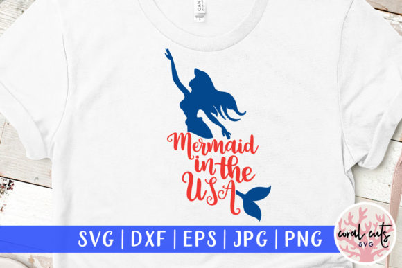 Download Free Mermaid In The Usa Graphic By Coralcutssvg Creative Fabrica for Cricut Explore, Silhouette and other cutting machines.