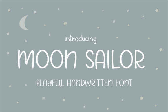 Print on Demand: Moon Sailor Script & Handwritten Font By sunday nomad