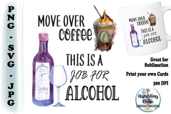 Print on Demand: Move over Coffee Graphic Illustrations By RamblingBoho