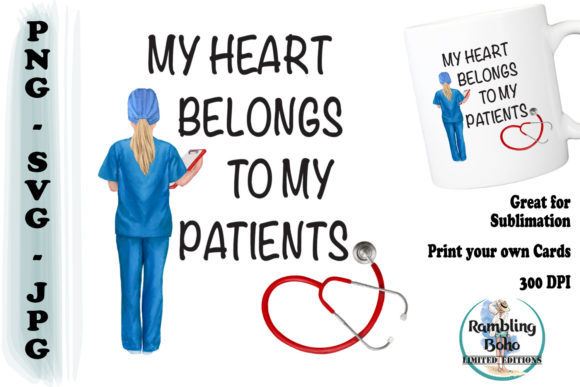 Print on Demand: My Heart Belongs to My Patients Graphic Illustrations By RamblingBoho