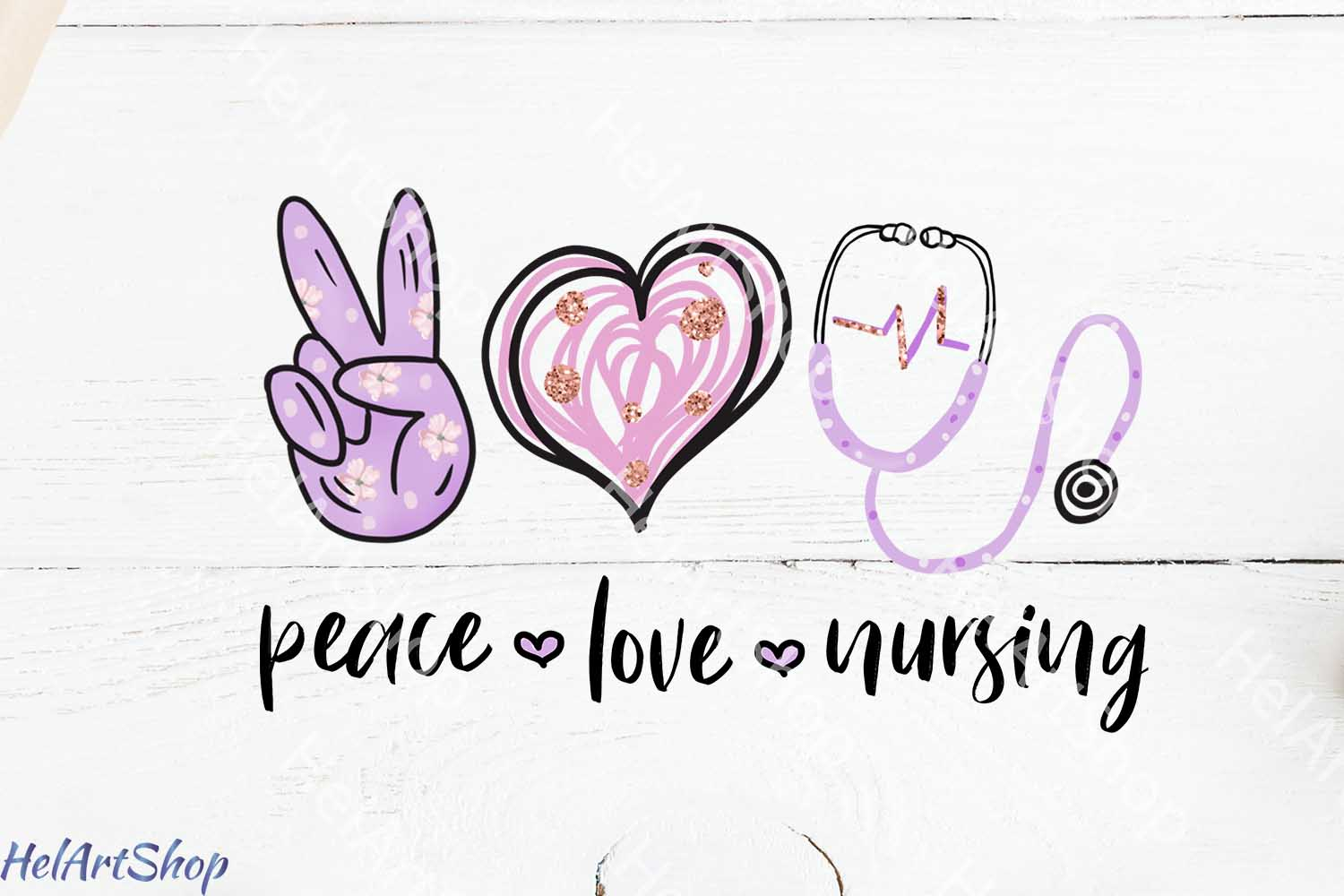 Download Free Peace Love Nursing Sublimation Graphic By Helartshop Creative for Cricut Explore, Silhouette and other cutting machines.