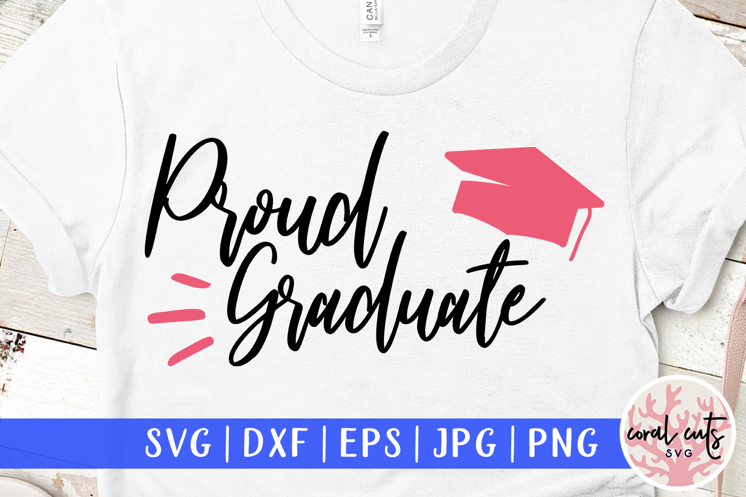 Download Free Proud Graduate Graphic By Coralcutssvg Creative Fabrica for Cricut Explore, Silhouette and other cutting machines.