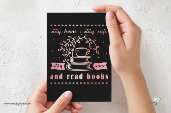 Print on Demand: Stay Home, Stay Safe, Stay Sane and Read Graphic Illustrations By artsbynaty - Image 3