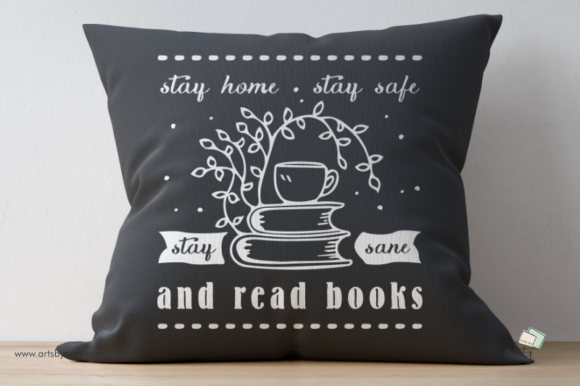 Print on Demand: Stay Home, Stay Safe, Stay Sane and Read Graphic Illustrations By artsbynaty - Image 4
