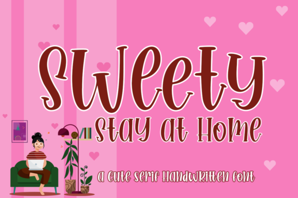 Download Free Sweety Stay At Home Font By Haksen Creative Fabrica for Cricut Explore, Silhouette and other cutting machines.