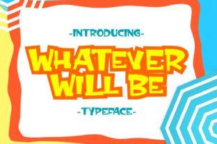 Print on Demand: Whatever Will Be Script & Handwritten Font By Rifki (7ntypes)