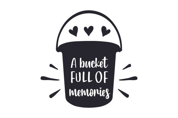 A Bucket Full of Memories Summer Craft Cut File By Creative Fabrica Crafts