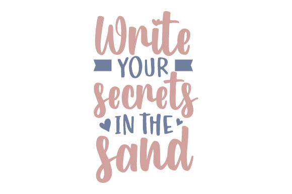 Write Your Secrets in the Sand Summer Craft Cut File By Creative Fabrica Crafts