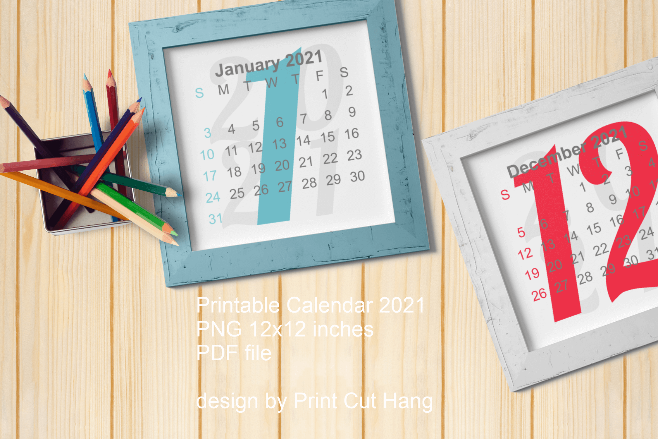 Download Free 2021 Calendar Cover All Months Graphic By Print Cut Hang for Cricut Explore, Silhouette and other cutting machines.