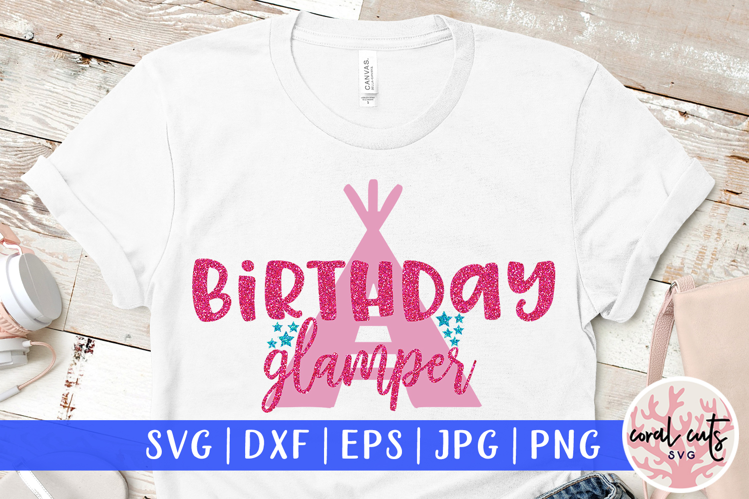 Download Free Birthday Glamper Graphic By Coralcutssvg Creative Fabrica for Cricut Explore, Silhouette and other cutting machines.