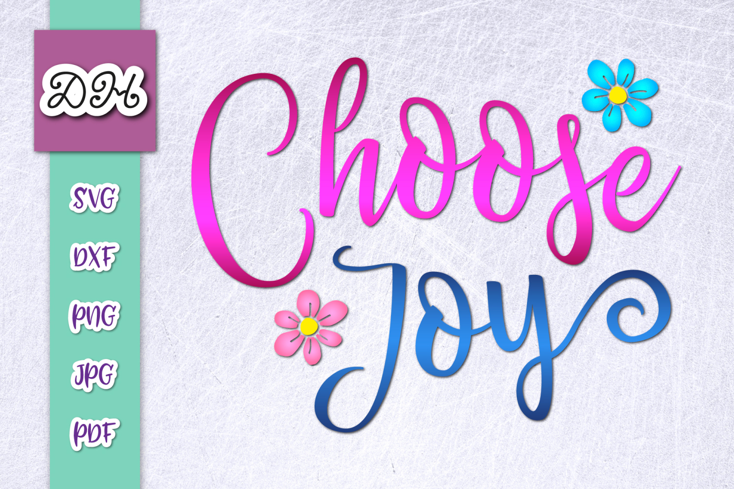 Download Free Choose Joy Inspirational Print Cut Graphic By Digitals By for Cricut Explore, Silhouette and other cutting machines.