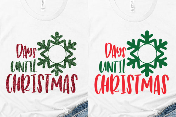 Download Free Days Until Christmas Graphic By Coralcutssvg Creative Fabrica for Cricut Explore, Silhouette and other cutting machines.