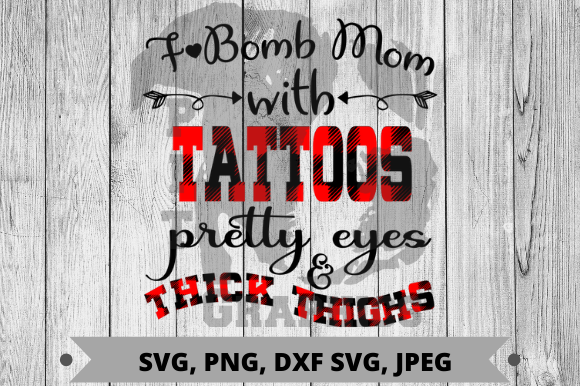 F- Bomb Mom Graphic Crafts By Pit Graphics